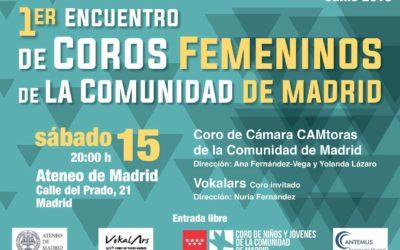 Encuentro de Coros Femeninos de la Comunidad de Madrid organizado por el Coro de Cámara CAMtoras